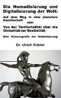 Die Nomadisierung und Digitalisierung der Welt (Paperback)