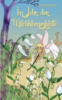 Im Jahr Der Milchblumenblute (Paperback)