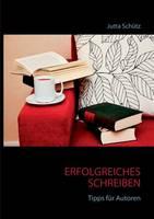 Erfolgreiches Schreiben: Tipps fur Autoren (Paperback)