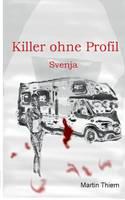 Killer ohne Profil: Svenja (Paperback)
