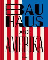 Bauhaus and America (Paperback)