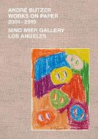 Andre Butzer: Works On Paper 2001-2019 (Hardback)