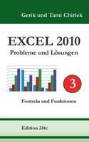Excel 2010. Probleme und Loesungen. Band 3: Formeln und Funktionen (Paperback)