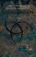 Vergessen: das Zeichen der Valedor (Paperback)