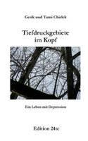 Tiefdruckgebiete im Kopf - Ein Leben mit Depression (Paperback)