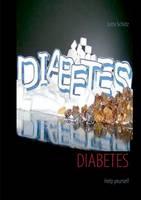 Diabetes: Help yourself (Paperback)