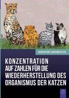 Konzentration auf Zahlen fur die Wiederherstellung des Organismus der Katzen (Paperback)