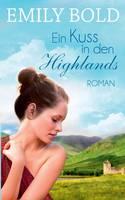 Ein Kuss in den Highlands (Paperback)