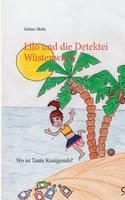 Lilo und die Detektei Wustenwind: Wo ist Tante Kunigunde? (Paperback)