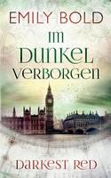 Im Dunkel verborgen: Darkest Red 3 (Paperback)
