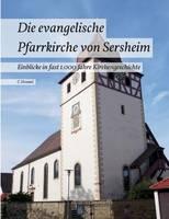 Die Evangelische Pfarrkirche Von Sersheim (Paperback)
