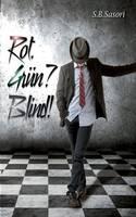 Rot. Grun? Blind! (Paperback)