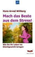 Mach Das Beste Aus Dem Stress (Paperback)