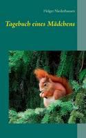 Tagebuch Eines Madchens (Paperback)