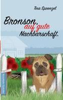 Bronson, auf gute Nachbarschaft (Paperback)