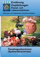 Ernahrung Bei Speiserohrenkrebs (Paperback)