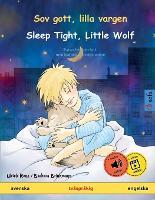 Sov gott, lilla vargen - Sleep Tight, Little Wolf (svenska - engelska): Tvasprakig barnbok med ljudbok som nedladdning - Sefa Bilderboecker Pa Tva Sprak (Paperback)