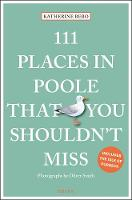 111 Places in Poole That You Shouldn't Miss