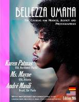Bellezza Umana: The Catalog for Models, Agency and Photographers Edition 2016 (Paperback)