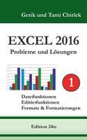 Excel 2016 . Probleme und Loesungen . Band 1 (Paperback)