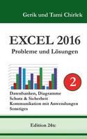 Excel 2016 . Probleme und Loesungen . Band 2 (Paperback)