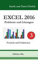 Excel 2016 . Probleme und Loesungen . Band 3 (Paperback)