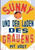 Sunny und der Laden des Grauens: Sunnys Hollywoodstern 3 (Paperback)