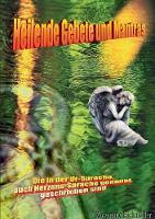 Heilende Gebete und Mantras (Paperback)