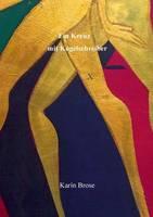 Ein Kreuz mit Kugelschreiber (Paperback)