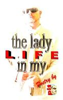 The Lady in my Life: Poetry (Paperback)