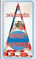 Ghost Hunters U.S.: Zwischenwelten (Paperback)