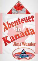 Abenteuer in Kanada: Jims Wunder (Paperback)