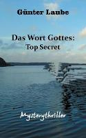 Das Wort Gottes: Top Secret (Paperback)