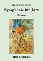 Symphonie F r Jazz (Paperback)