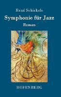 Symphonie F r Jazz (Hardback)