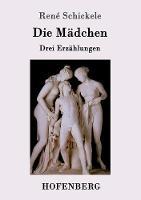 Die M dchen (Paperback)