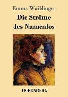 Die Str me Des Namenlos (Paperback)