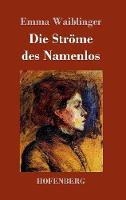 Die Str me Des Namenlos (Hardback)