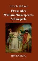 Etwas uber William Shakespeares Schauspiele