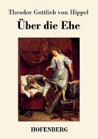 UEber die Ehe (Paperback)
