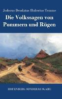 Die Volkssagen von Pommern und Rugen (Hardback)