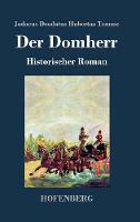 Der Domherr: Historischer Roman (Hardback)