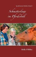 Schmetterlinge im Pferdestall: Sportinternat Waldeck Band 3 (Paperback)