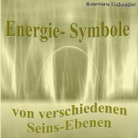 Energie-Symbole: Aus verschiedenen Seins-Ebenen (Paperback)