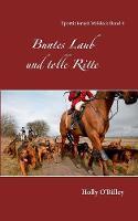 Buntes Laub und tolle Ritte: Sportinternat Waldeck Band 4 (Paperback)