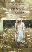 Der Weg Des Madchens (Paperback)