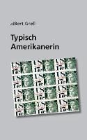 Typisch Amerikanerin (Paperback)