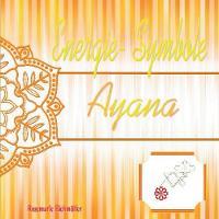 Energie-Symbole Ayana (Paperback)