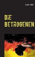 Die Betrogenen (Paperback)