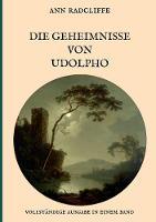 Die Geheimnisse von Udolpho - Vollstandige Ausgabe in einem Band (Paperback)
